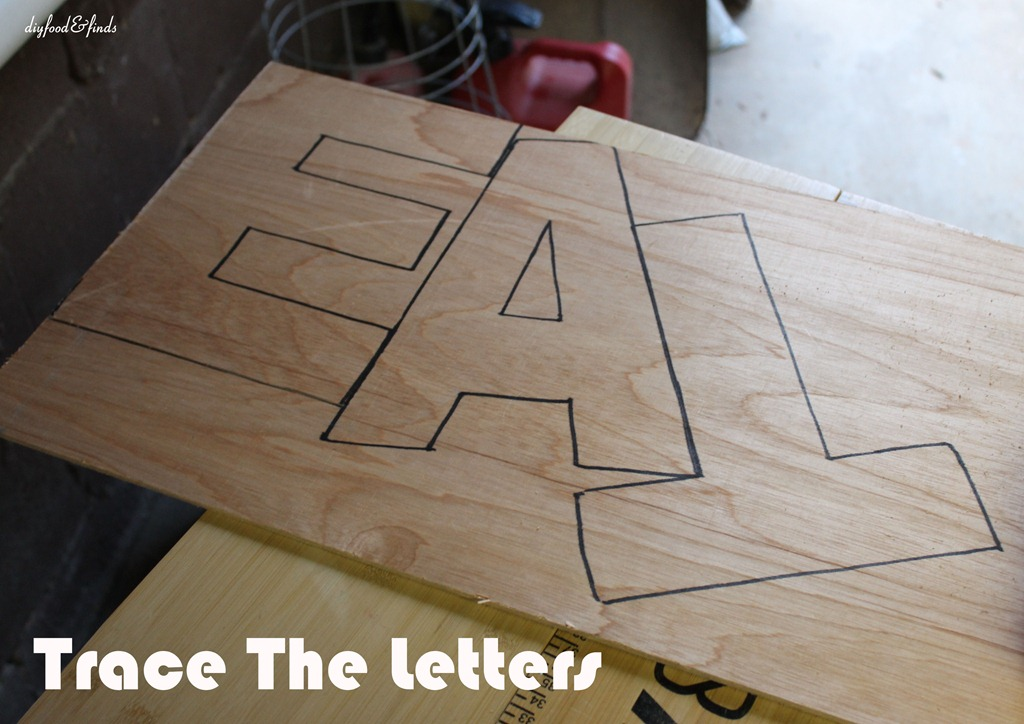 Diy Wood Letters Eat Your Heart Out Diy Food Finds